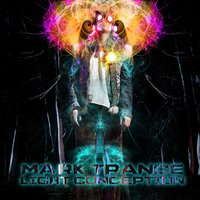 Light Conception — Eat Static, Tor.Ma in Dub, Mark Trance