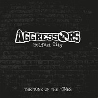 The Tone of Times — Aggressors Bc