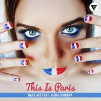 This Is Paris — Bass Ace