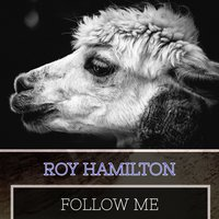 Follow Me — Roy Hamilton