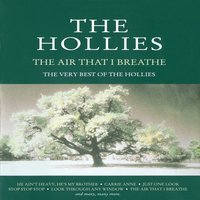 The Air That I Breathe - The Very Best Of The Hollies — The Hollies