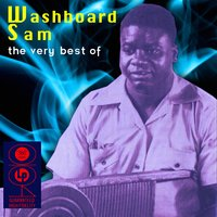 The Very Best Of — Washboard Sam