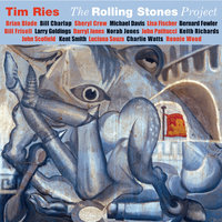 The Rolling Stones Project — Tim Ries