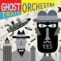 Book of Rhapsodies — Ghost Train Orchestra