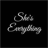 She's Everything — Michael Lusk, venom productions