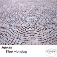 Blue Monday — Sylvan