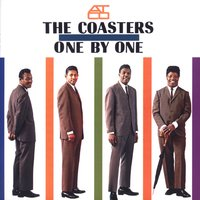 One By One — The Coasters, The Robins aka The Coasters