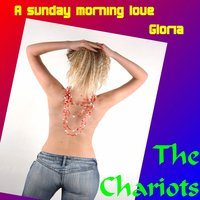 A Sunday Morning Love — The Chariots
