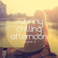 Sunny Chilling Afternoon, Vol. 3 — сборник