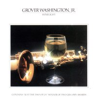 Winelight — Grover Washington, Jr.