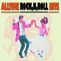 All Time Rock'N'Roll Hits — сборник