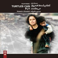 Turtles Can Fly — Hossein Alizadeh