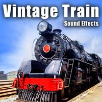 Vintage Train Sound Effects — The Hollywood Edge Sound Effects Library