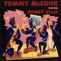 Tommy McCook Featuring Bobby Ellis — Tommy McCook