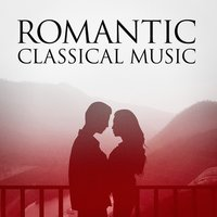 Romantic Classical Music — The Love Unlimited Orchestra, Classical Lullabies, Classical Music Radio, Classical Music Radio, Classical Lullabies, The Love Unlimited Orchestra