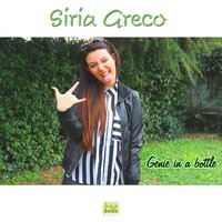 Genie in a Bottle — Siria Greco