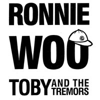 Ronnie Woo — Toby & The Tremors