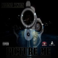 Picture Me — Young Twon