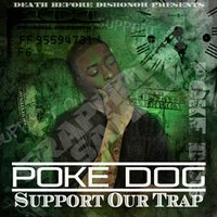 Support Our Trap — Poke Dog