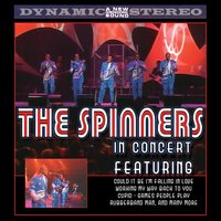 In Concert — The Spinners