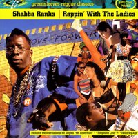 Rappin' With The Ladies — Shabba Ranks