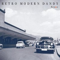 Retro Modern Dandy — Takeshi Senoo