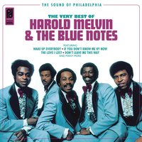 Harold Melvin & The Blue Notes - The Very Best Of — Harold Melvin, The Blue Notes