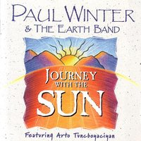 Journey With The Sun — Paul Winter & The Earth Band