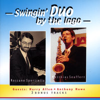 Swingin´ Duo By The Lago — Rossano Sportiello and Matthias Seuffert feat. Harry Allen and Anthony Howe