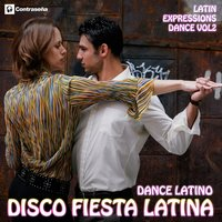 Disco Fiesta Latina (Dance Latino) Vol.2 — сборник