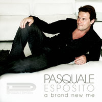 A Brand New Me - Single — Pasquale Esposito