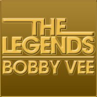 The Legends - Bobby Vee — Bobby Vee