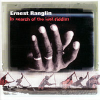 In Search Of The Lost Riddim — Ernest Ranglin
