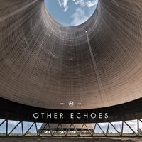 Other Echoes — Other Echoes