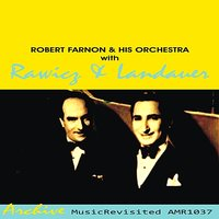 With Rawicz & Landauer — Robert Farnon & His Orchestra