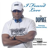 I Found Love — Dupree