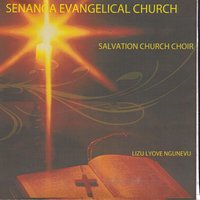 Lizu Lyove Ngunevu — Senanga Evangelical Church Salvation Church Choir