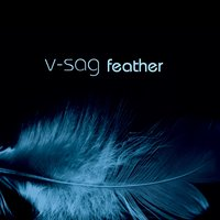 Feather — V-Sag