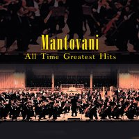 All Time Greatest Moments — Mantovani