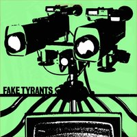 Fake Tyrants — Fake Tyrants