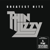 Greatest Hits — Thin Lizzy