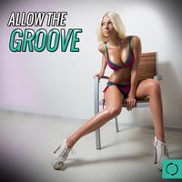 Allow the Groove — сборник