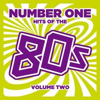 Number 1 Hits of the 80s, Vol. 2 — сборник