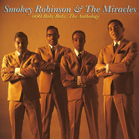 Ooo Baby Baby: The Anthlogy — Smokey Robinson & The Miracles