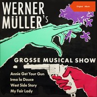 Werner Müllers große Musical Show — Werner Müller & sein Orchester, Ирвинг Берлин, Фредерик Лоу