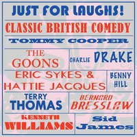 Just for Laughs - Classic British Comedy — сборник
