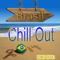 Brasil Chill Out Soccer Edition — сборник