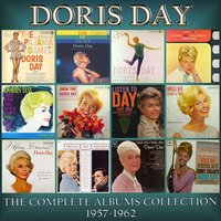 The Complete Albums Collection 1957-62 — Doris Day