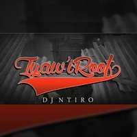 Iyaw' IRoof — index, Primetime, DJ Ntiro, Teedow
