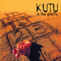 In the Ghetto — Kutu
